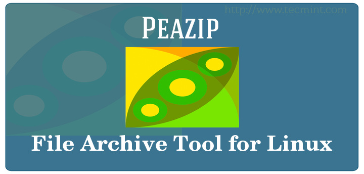Peazip - A Portable File Manager and Archive Tool for Linux