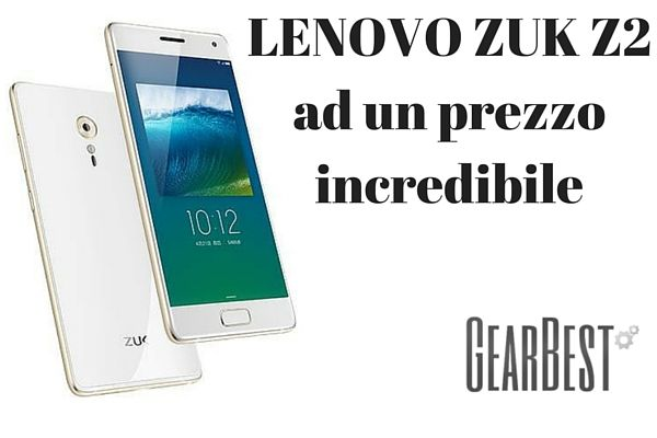 LENOVO ZUK Z2ad un prezzo incredibile