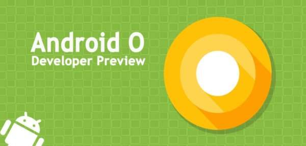 Android O Developer Preview 3