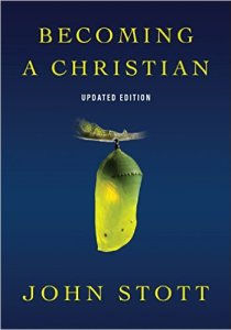 becoming-a-christian-stott
