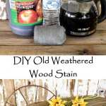 DIY Old Weathered Wood Stain