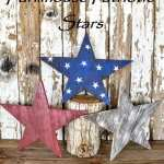 DIY Rustic Farmhouse Patriotic Wooden Stars