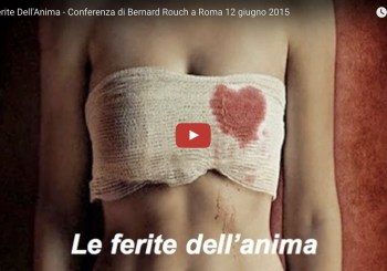 "Video della conferenza ""Le ferite dell'anima"" a Roma"