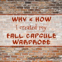 Why & How I Created My Fall Capsule Wardrobe
