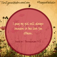 {31 Verses to Pray for Your Girl} 1 Thessalonians 3:12