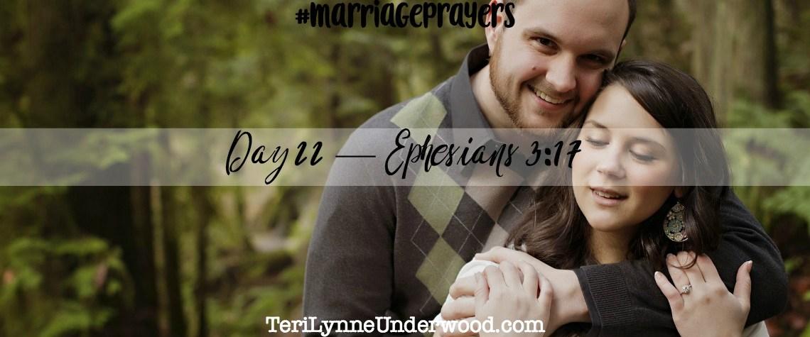 #MarriagePrayers: Ephesians 3:17