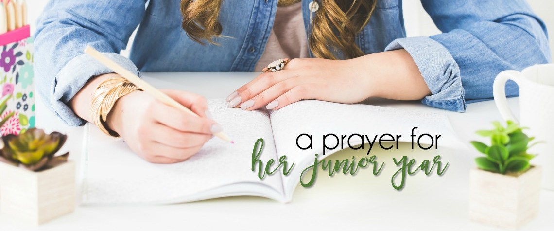A Prayer for My Girl's Junior Year