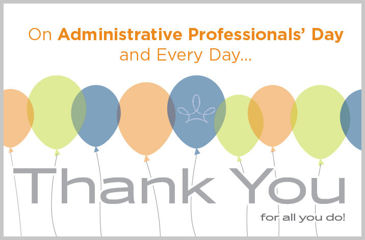 Admins Are Awesome! Administrative Appreciation Day Is April 27