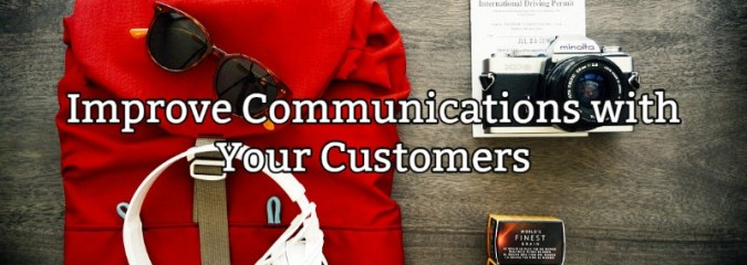 Improve Communications with Your Customers