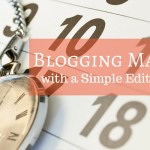 Make Blogging Easier with this Simple Editorial Calendar