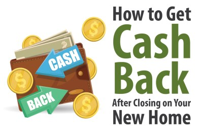 How to Get Cash Back After Closing on Your New Home - TexasLending.com