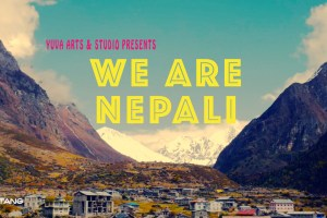 WE ARE NEPALI – WE WILL RISE AGAIN - TexasNepal News