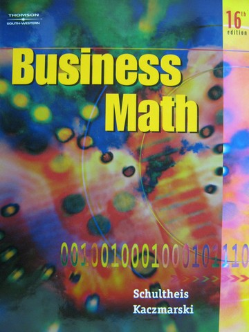 Business Math 16th Edition (H) by Schultheis  Kaczmarski