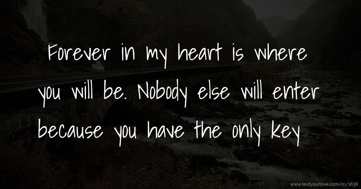 Shine Quote Wallpaper Forever In My Heart Is Where You Will Be Nobody Else