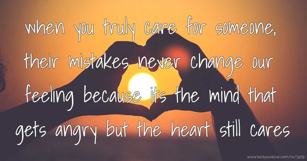 Love Quotes Husband Wallpapers When You Truly Care For Someone Their Mistakes Never
