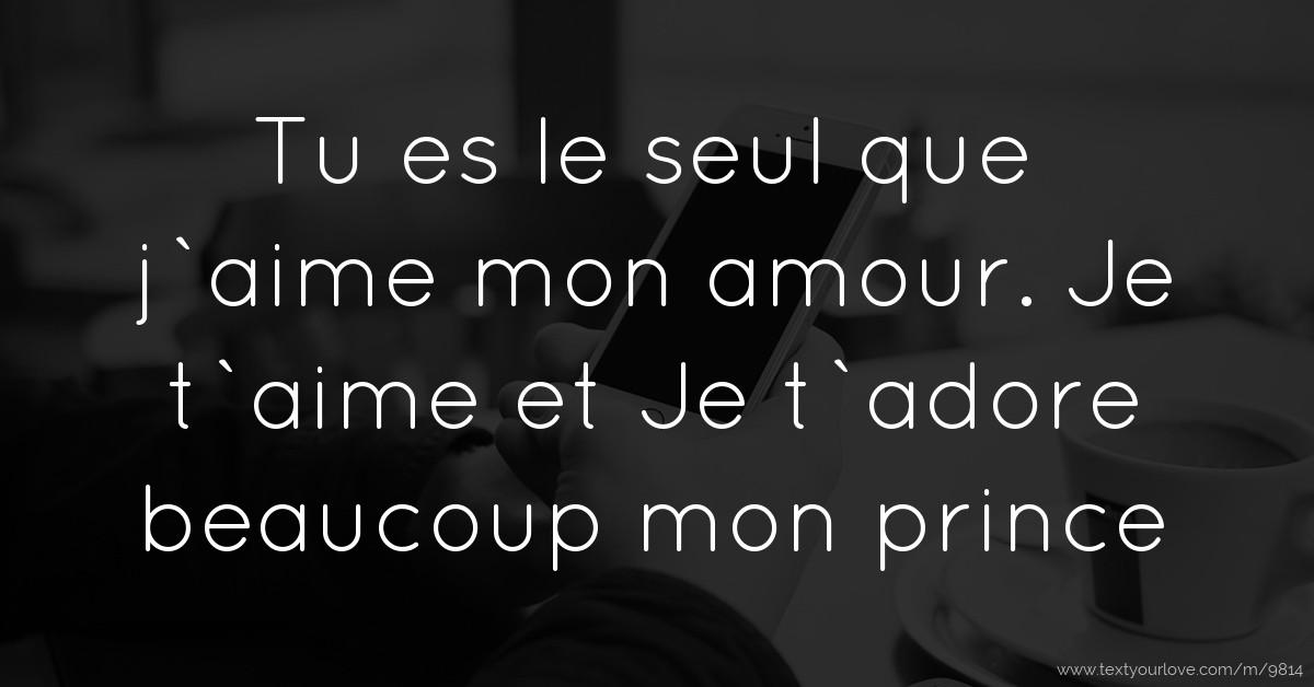 Happy Birthday Mom Quotes Wallpapers Tu Es Le Seul Que J Aime Mon Amour Je T Aime Et Je