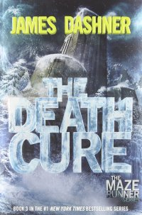 The Death Cure (Maze Runner, Book Three) review