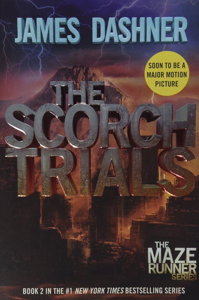 The Scorch Trials (Maze Runner, Book 2) review