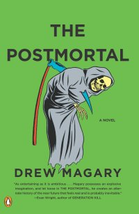The Postmortal: A Novel review