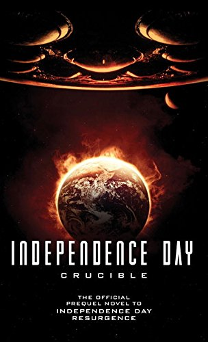 Independence Day: Crucible (The Official Prequel) review