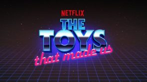The Toys That Made Us review