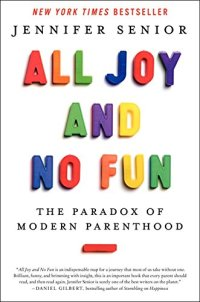 All Joy and No Fun review