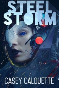 Steel Storm Steel Legion Book 2