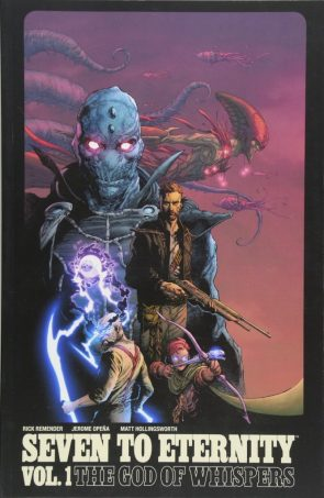 Seven to Eternity Volume 1