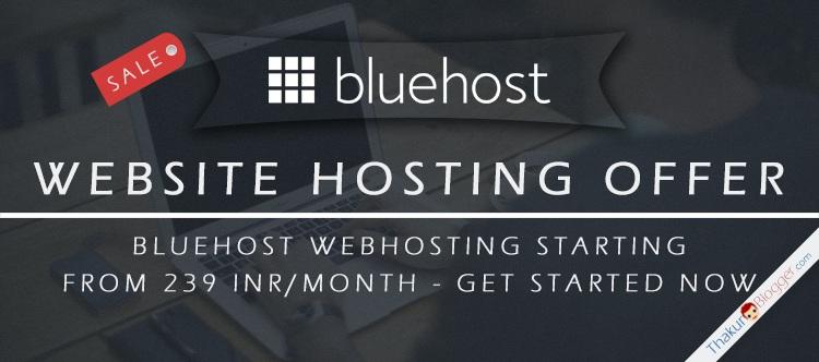 Bluehost Webhosting offer 2016 - Get Website hosted - Thakur Blogger