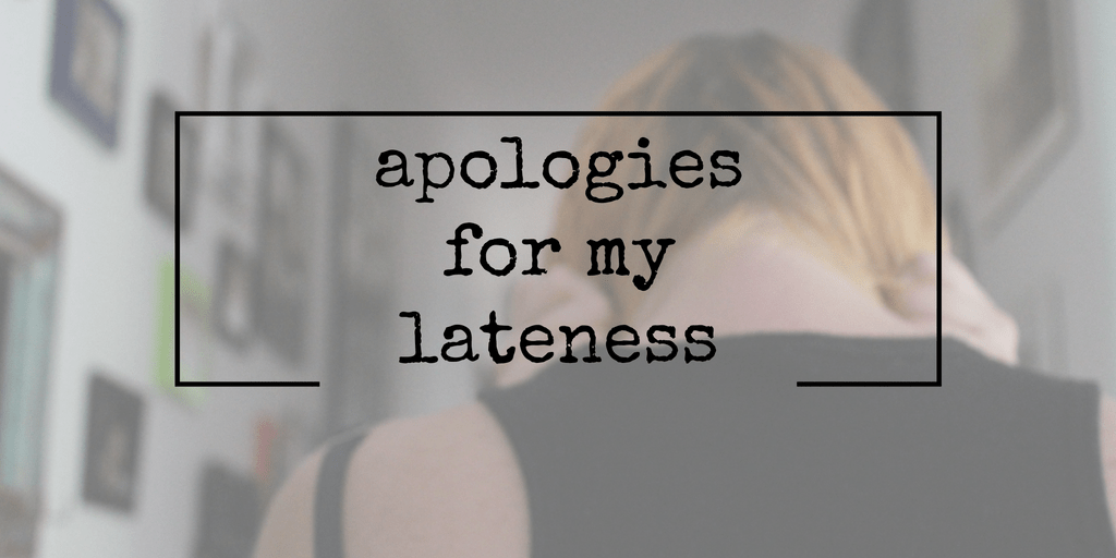 [Audio] Apologies For My Lateness