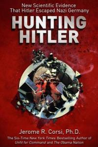 Hunting Hitler by Jerome R. Corsi