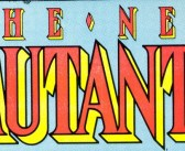 New Mutants Team And Writers Announced