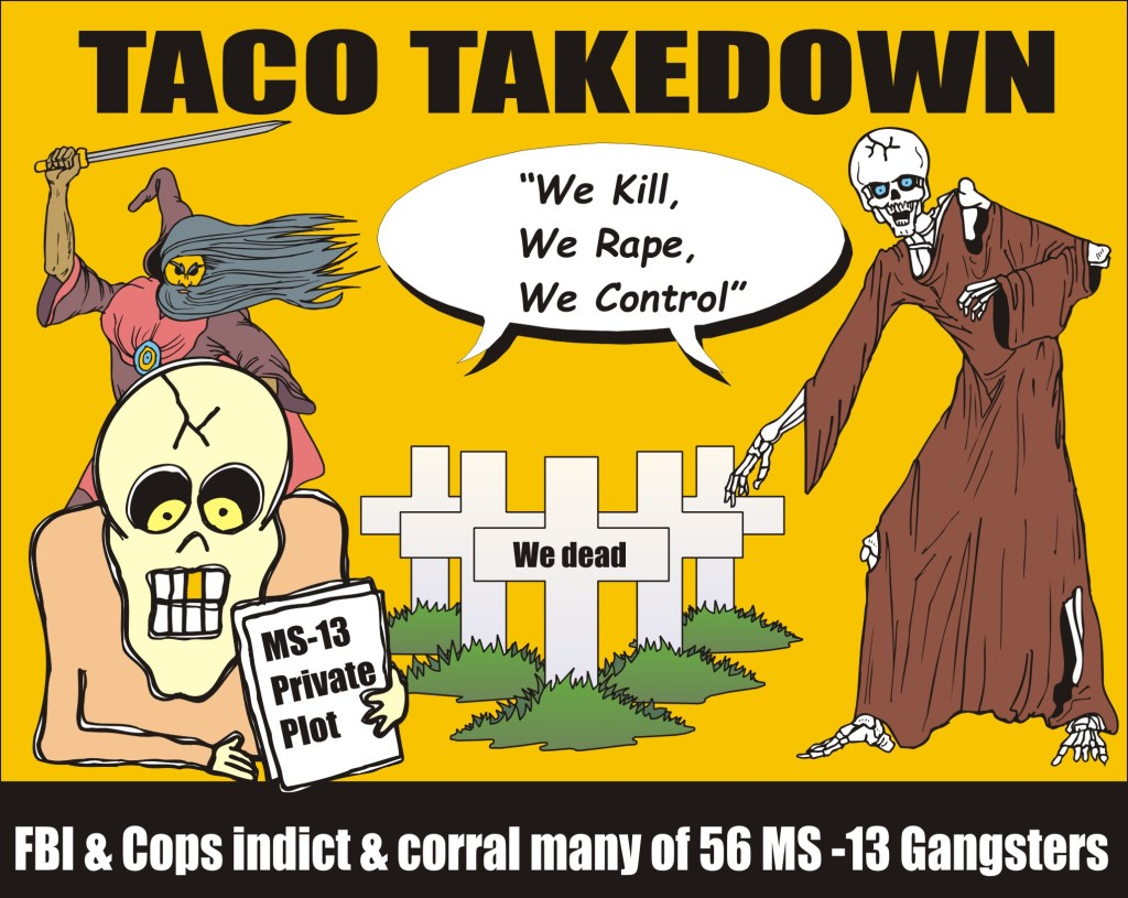 Taco Takedown of MS-13
