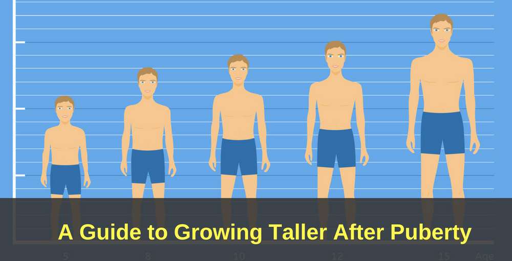 How to Grow Taller After Puberty Grow Tall After Ages 17, 18  20
