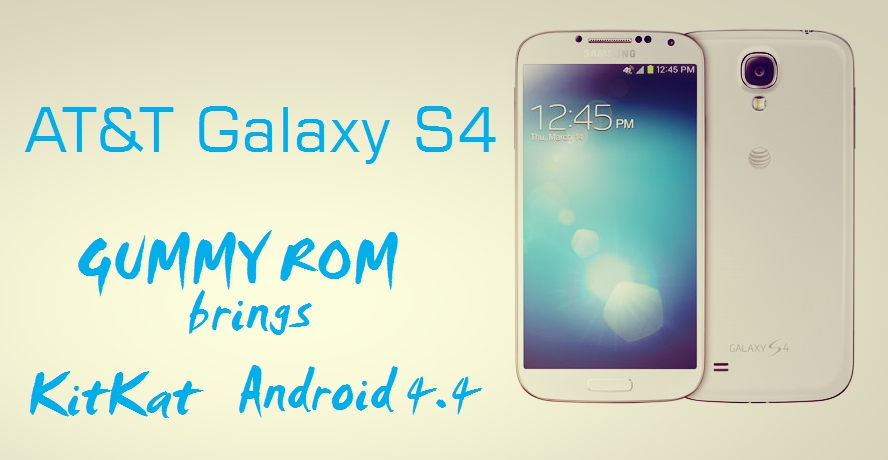 KitKat for Samsung Galaxy S4 AT&T Android 4.4