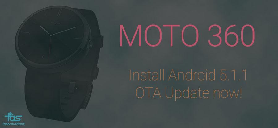 Moto 360 Android 5.1.1 OTA Update Install
