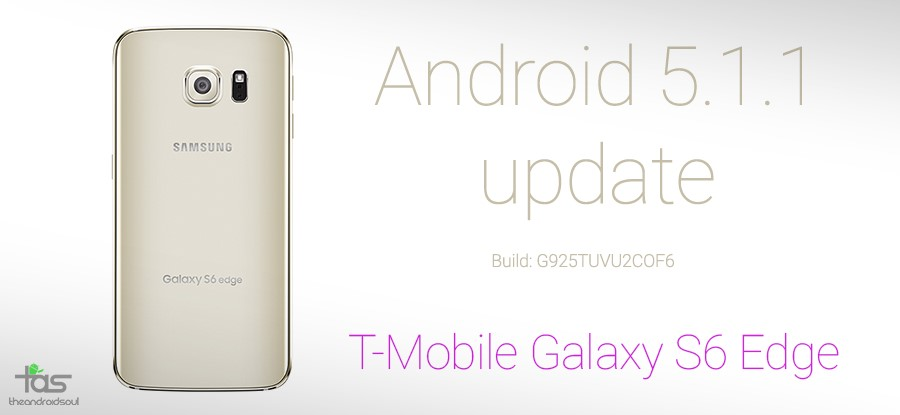 T-Mobile Galaxy S6 Edge 5.1.1 update