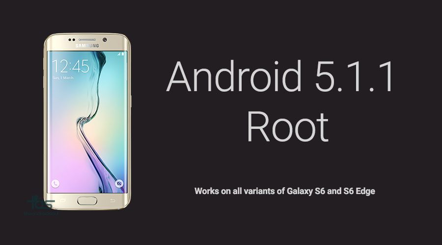 android 5.1 root s6 and s6 edge