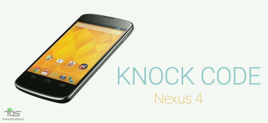 nexus 4 knock code