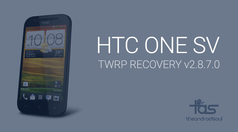 HTC One SV TWRP Recovery v2.8.7.0