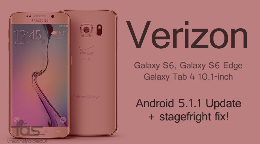verizon galaxy s6 and s6 edge 5.1.1 update