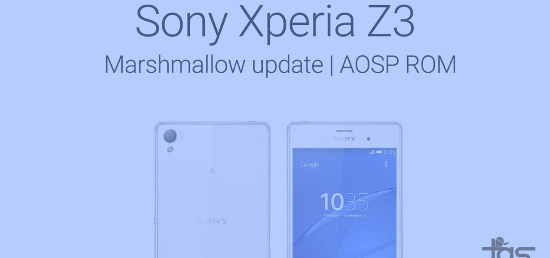 Sony Xperia Z3 Marshmallow ROM
