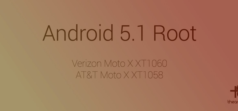 5.1 root att verizon moto x