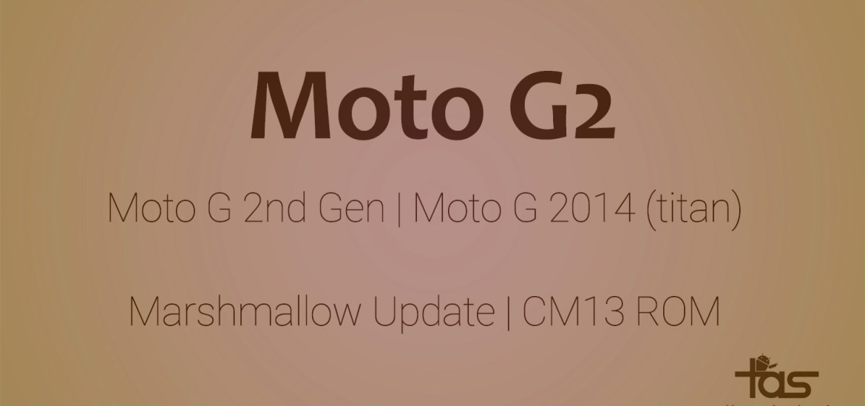 Moto G2 CM13 Marshmallow Update ROM