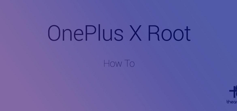 oneplus x root