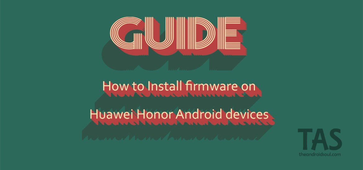 how to install Huawei firmware