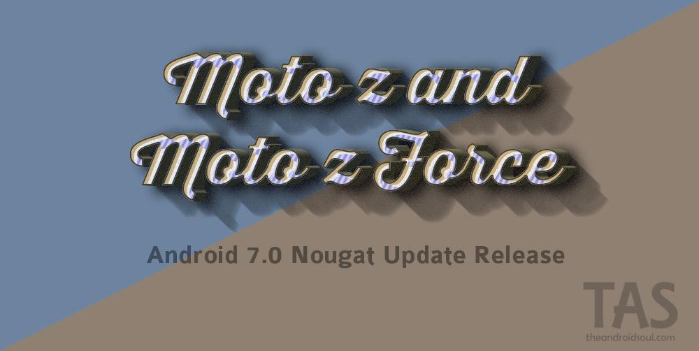 Moto Z Nougat update