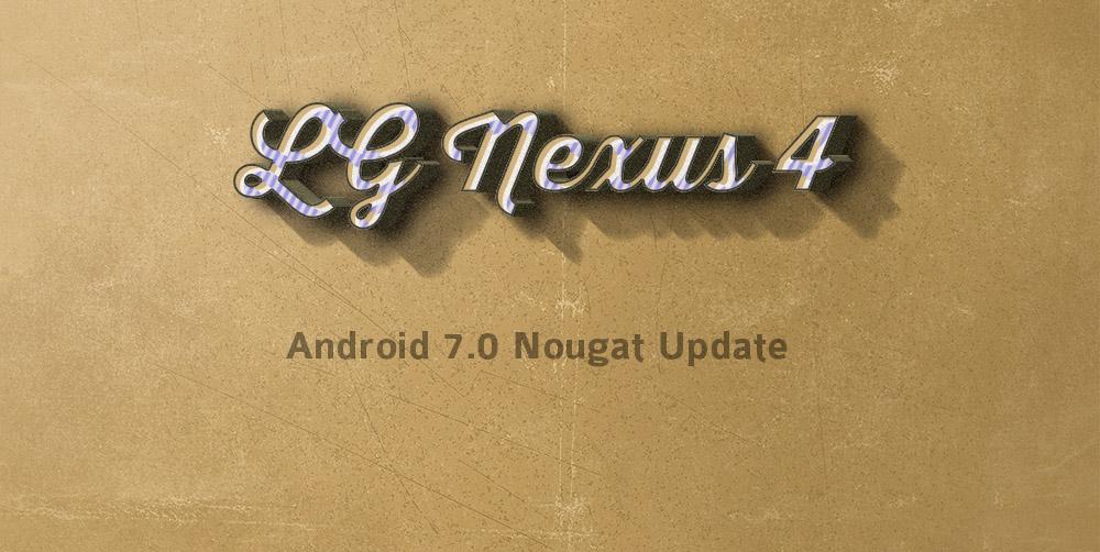 nexus 4 Nougat update