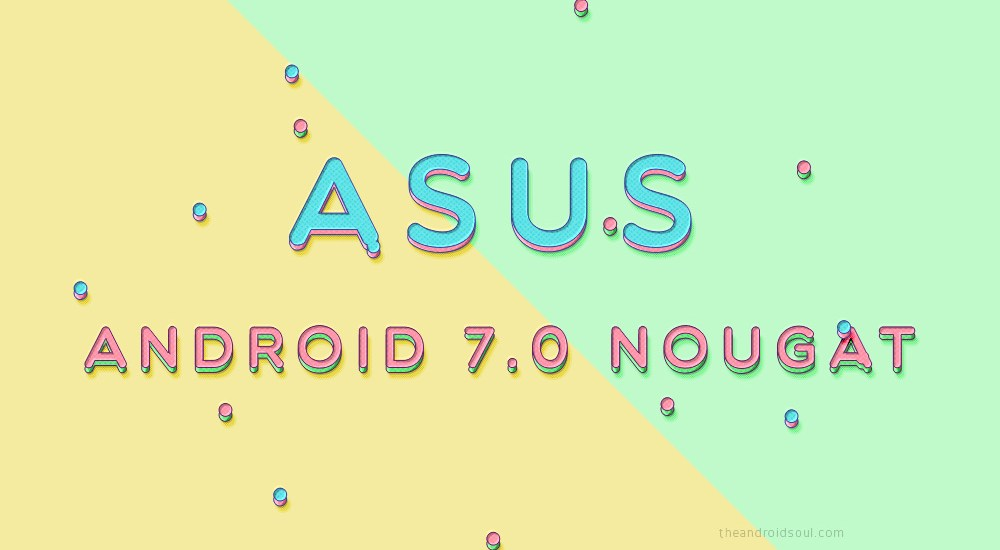 asus-nougat-release