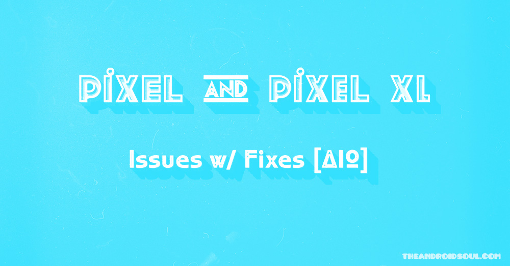 pixel-issues-fixes